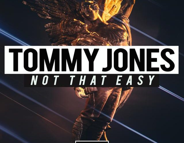 Tommy Jones latest hit 'Not That Easy' is out now!