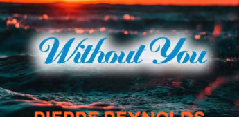 Pierre Reynolds remix of 'Without You' is out now!