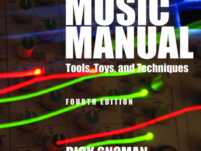 The 4th edition of Rick Snoman's 'Dance Music Manual' is out now