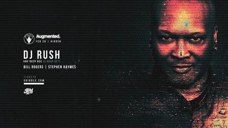 Haus22 x Augmented | DJ Rush (3 hour set)