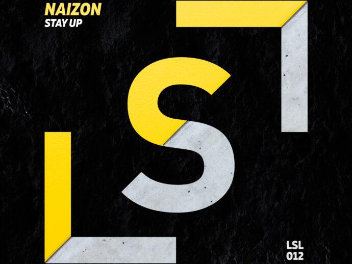 'Stay Up' by Naizon